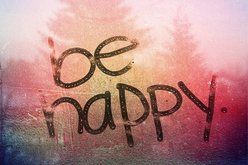 Il ne faut pas de tout pour faire un monde. Il faut du bonheur, et rien d'autre.