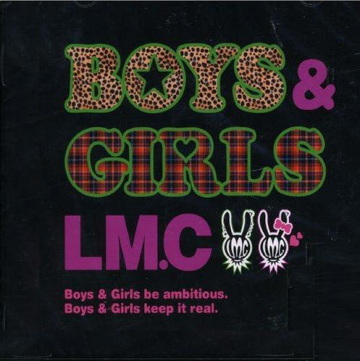 Best the LM.C - 2006-2011 / Makoto Ishimaru's Song 「 BOYS&GIRLS ー LM.C 」 (2008)