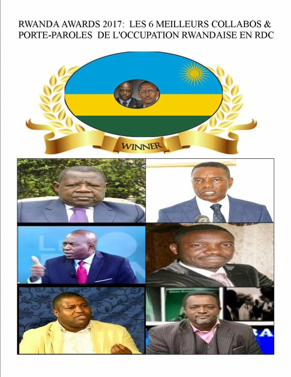 RWANDA AWARDS 2017:  LES 6 MEILLEURS COLLABOS & PORTE-PAROLES  DE L'OCCUPATION RWANDAISE EN RDC