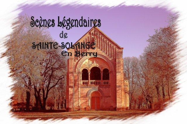 """Blog """"SCENES LEGENDAIRES DE SAINTE-SOLANGE"""""""