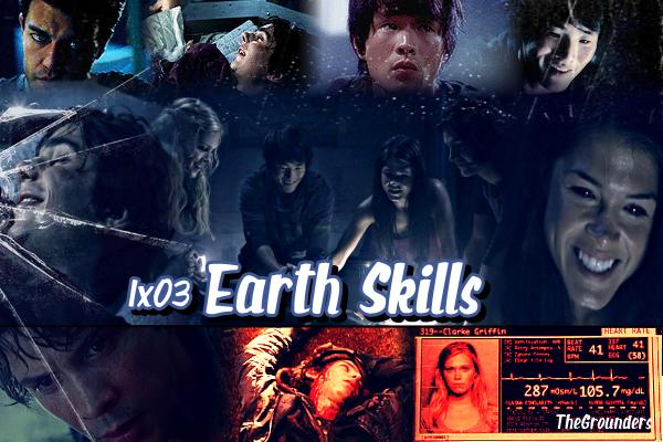 1x03 : Earth Skills