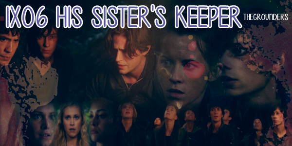 1x06 : His Sister's Keeper