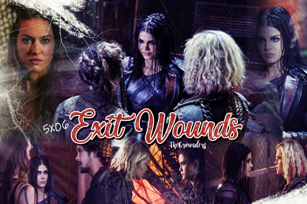 5x06 : Exit Wounds