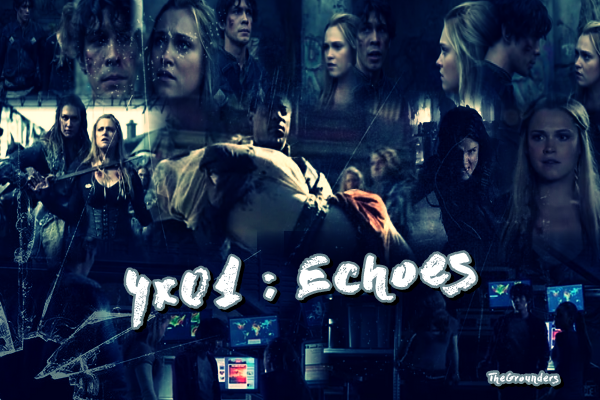4x01 : Echoes