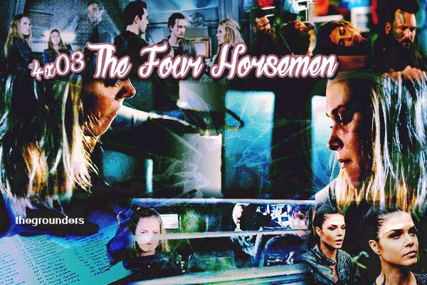 4x03 : The Four Horsemen
