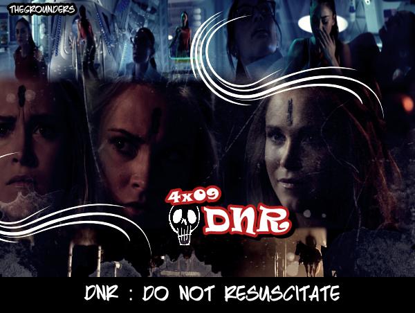 4x09 : DNR