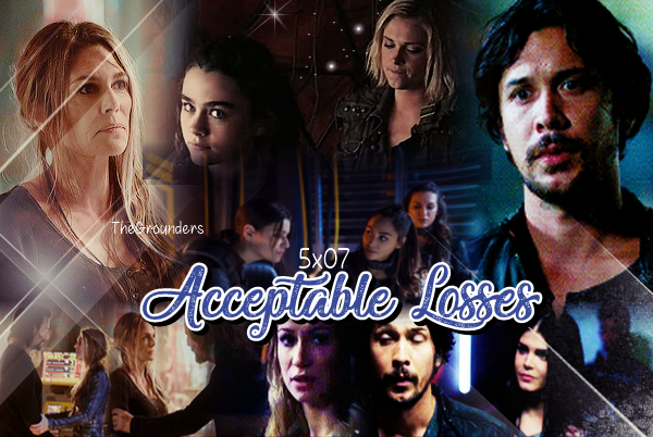 5x07 : Acceptable Losses
