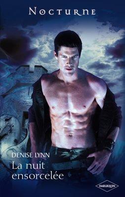La Nuit Ensorcelé de Denise Lynn