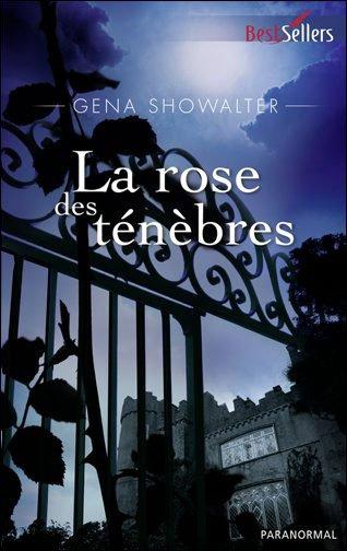 Tome II - La Rose des Ténèbres de Gena Showalter