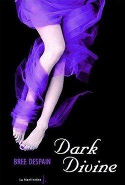 Tome I - Dark Divine de Bree Despain