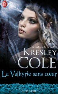 Tome II - La Valkyrie Sans Coeur de Kresley Cole