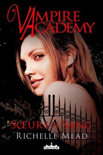 Tome I - Vampire Academy de Richelle Mead