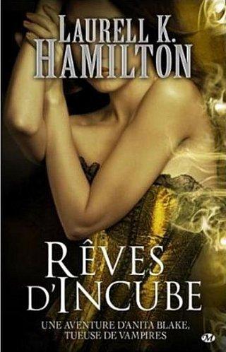 Tome XII - Rêve d'Incube de Laurelle K Hamilton