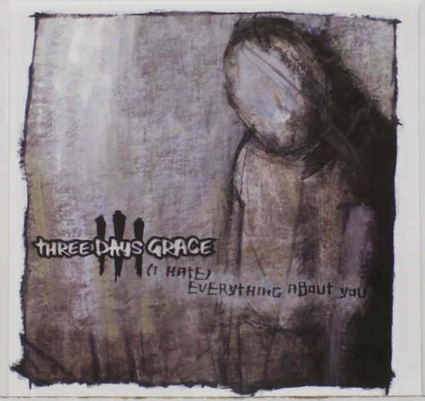 I Hate Everything About You (Three Days Grace)