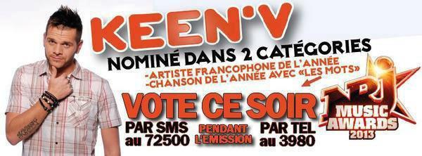 OUBLIEZ PAS DE VOTER POUR KEEN'V CE SOIR!! TOUS LES VOTES SONT IMPORTANT!! MERCI POUR LUI!!