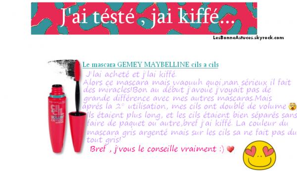 ✖RUBRIQUE : J'ai tésté , j'ai kiffé Le Mascara Cils a Cils de GEMEY MAYBELINE + Nouvel Astuce