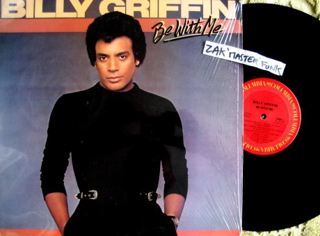 "BILLY GRIFFIN - LP - "" Be With Me """