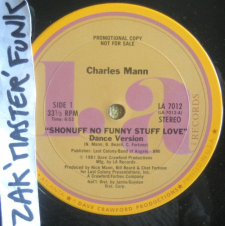 "CHARLES MANN - 12"" - "" Shonuff No Funny Stuff Love """
