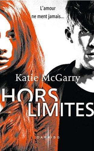 HORS LIMITE   De Katie McGarry