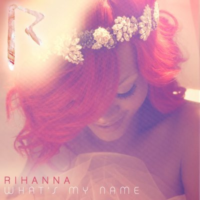i like rihanna's new song what's my name