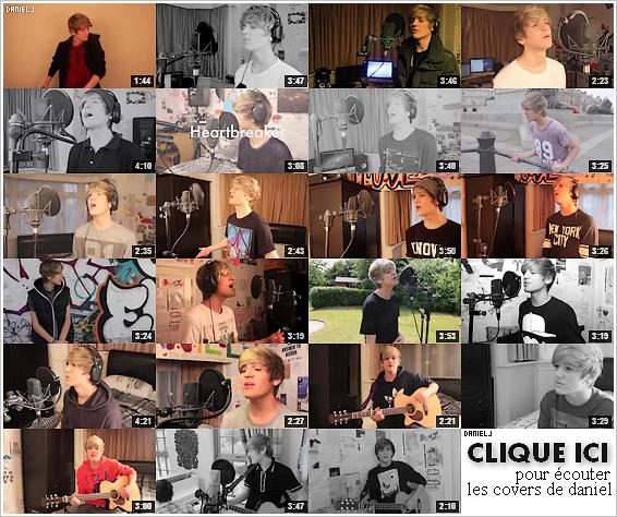 _ (re)Découvrez toutes les covers de Daniel, actuellement sur sa chaine youtube, en cliquant sur l'image ci-dessous. _