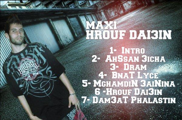 Maxi -HrouF Dai3iN / MGhaMDin 3aiNiNa (2012)