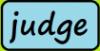 Coment etre judge