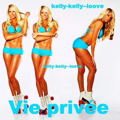 Vie Privée de Kelly !