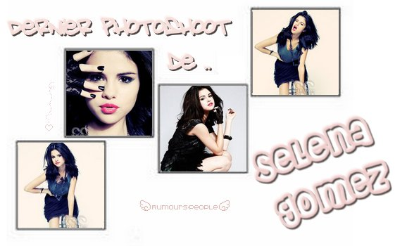 Héhé les Filles ;D Dans l'ancien Pixule, vous aviez le choix entre plusieurs articles. Nous avons déjà réaliser &ei mis en ligne l'article : Duel de Star! Maintenant, nous vous présentons notre nouveau article : La dernier Photoshoot de Selena Gomez! Comment le trouvez-vous ? (: