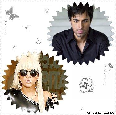 Enrique souhaiterais faire un duo avec Lady Gaga, ce n'est qune rumeur pour le moement je tiens a le preciser ! Vous seriez pour ou contre ?