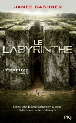 L'épreuve tome 1 le labyrinthe - James Dashner