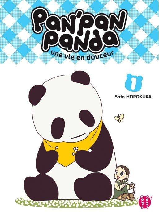 Pan'pan' Panda, une vie en douceur tome 1 -Sato HOROKURA