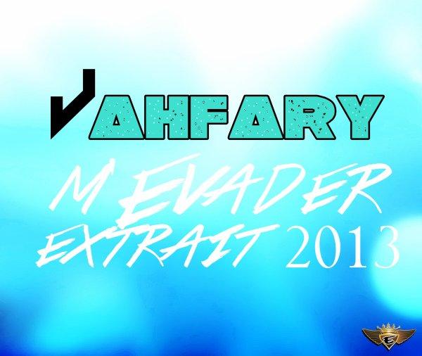 Jahfary M'Evader__ Extrait 2013 (2012)