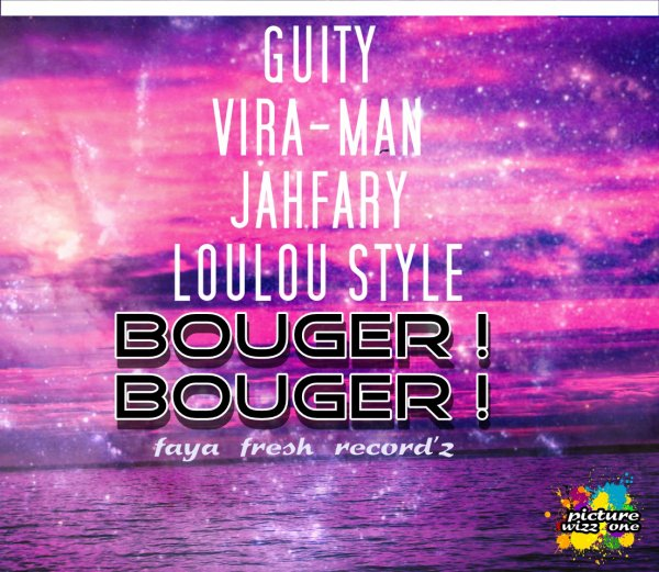 VIRA-MAN GUITY JAHFARY LOULOU STYL BOUGER BOUGER (2013)