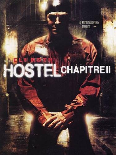 Hostel - Chapter II