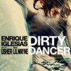 Enrique Iglesias ft Usher et Lil Wayne - Dirty Dancer