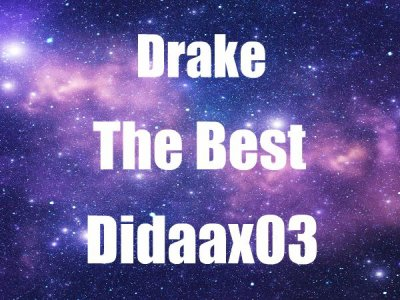 Didaa ♥ Drake I Love You (2011)