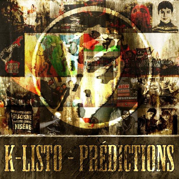 K-Listo - Prédictions (street album) 2010