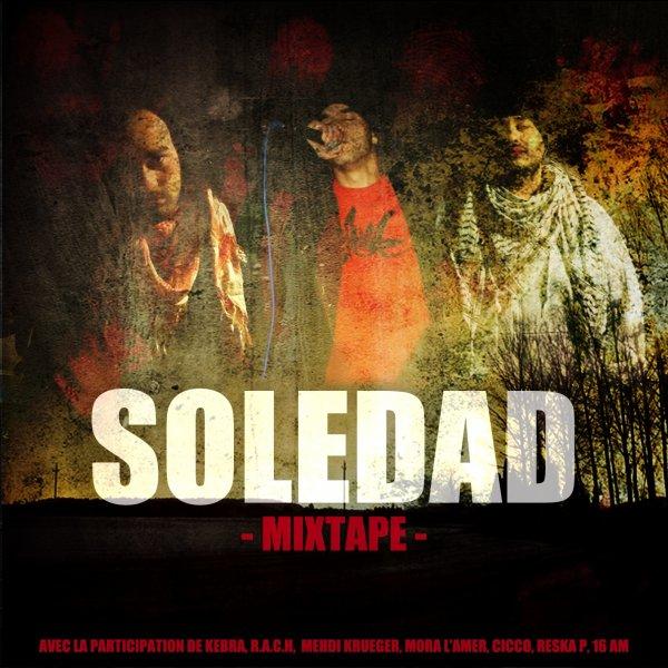 | Mixtape du groupe Soledad ! à telecharger et faire tourner !!!