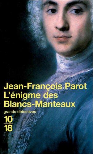 L'Énigme des Blancs-Manteaux de Jean-François Parot