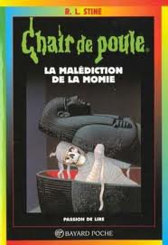Chair de Poule n°1 : La malédiction de la momie.