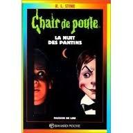 Chair de Poule n°2 : La nuit des pantins.