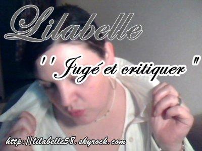 Lilabelle - Jugé et critiquer( paroles lilabelle)  ( news ) (2012)
