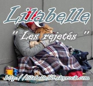 Lilabelle - Les rejetés ( paroles Lilabelle ) ( News )  (2012)