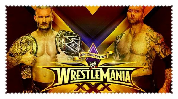 WrestleMania XXX - WWE World Heavyweight Championship Match, RANDY ORTON vs Batista