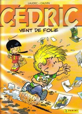 CEDRIC  VENT  DE  FOLIE