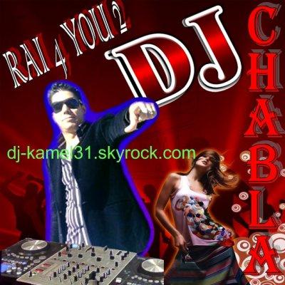 DJ CHABLA 2010 - RAI 4 YOU 2