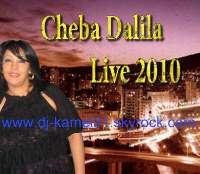 CHEBA DALILA LIVE 2010 SEPREMBER 2010 BY dj kamel  16.9.2010