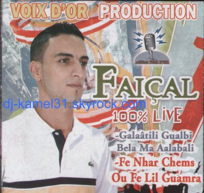 CHBE FAYCAL -live 16.9.2010