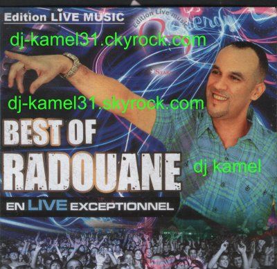 BEST OF CHEB RADOUANE 2010BY dj kamel -15.9.2010